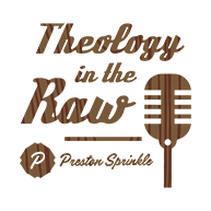 Theology in the Raw Podcast