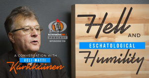 Hell and Eschatological Humility