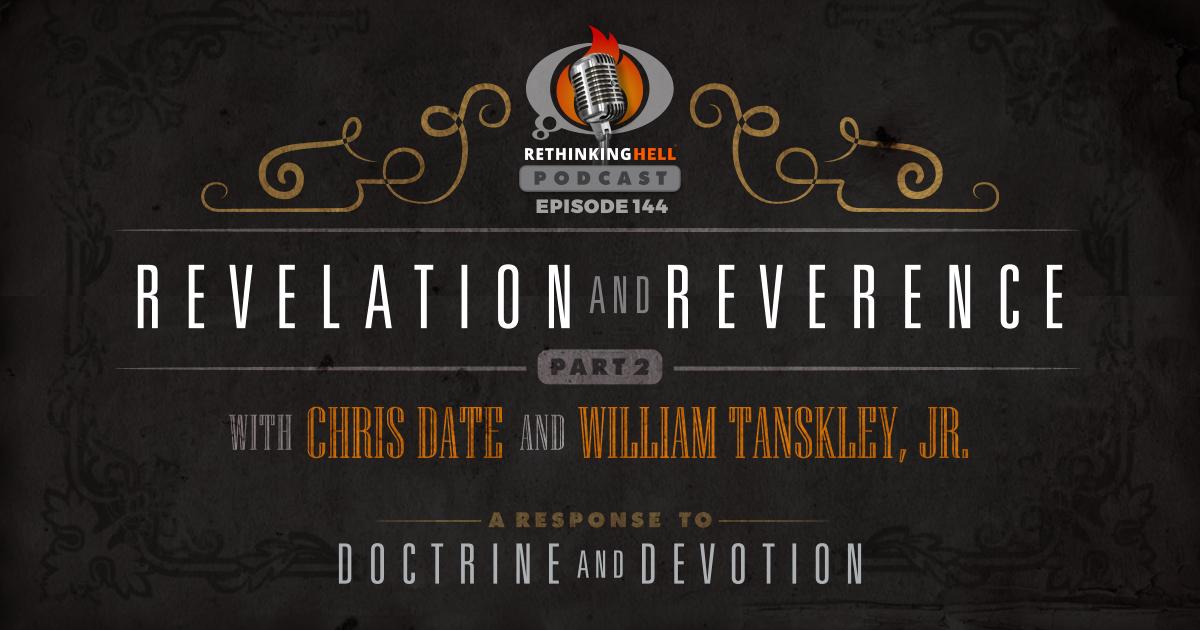 Revelation and Reverence Part 2