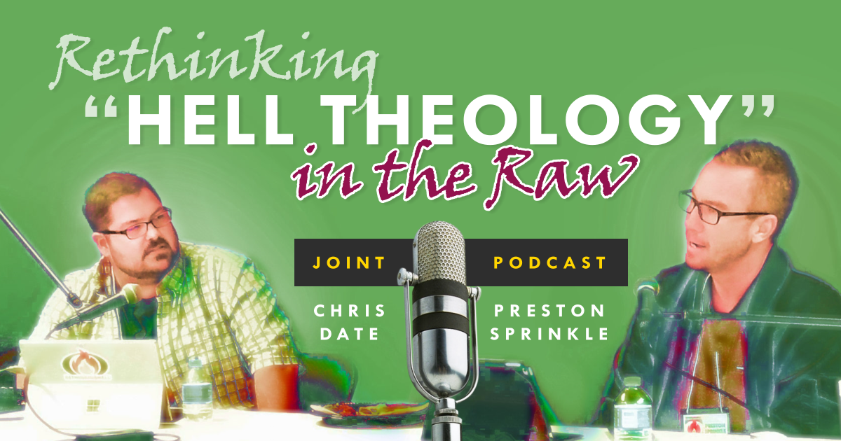 """Episode 111: Rethinking """"Hell Theology"""" in the Raw"""